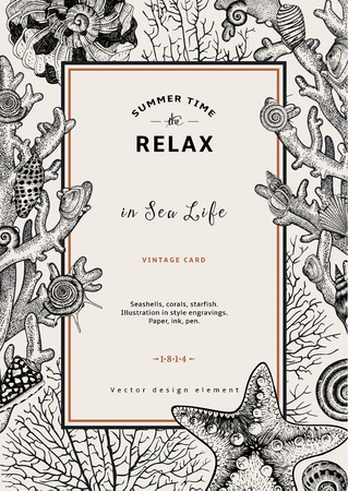 Relax. Summer rest. Vintage card. Frame with seashells, coral and starfish. Black and white vector illustration in style engravings.