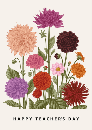 Greeting card. Vector botanical floral illustration. Happy Teachers Day. Dahlias.