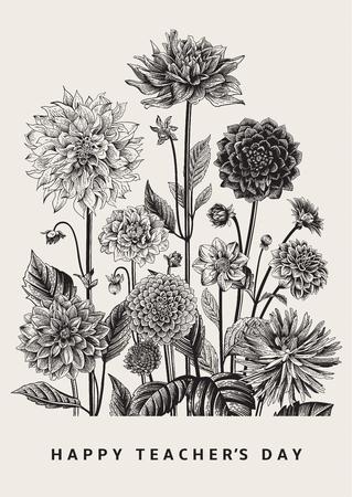 Biglietto d'auguri. Illustrazione botanica floreale vettoriale. Happy Teacher's Day. Dalie. Bianco e nero. Archivio Fotografico - 78252444