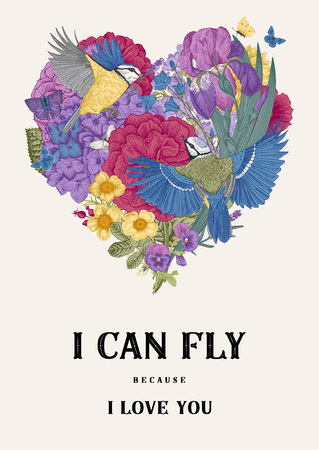 Vintage Greeting vector card for Valentines Day. I can fly because I love you. Flowers, birds, butterflies. Birds, butterflies, flowers in the shape of a heart. Colorful