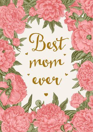Happy Mother's day. Best mom ever. Vintage illustration. Greeting card. Coral peonies Standard-Bild - 133949826