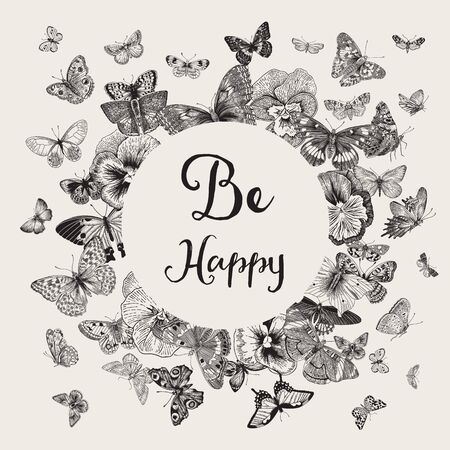 Butterflies and violets. Card. Vector vintage classic illustration. Be happy. Black and white Archivio Fotografico - 133951592