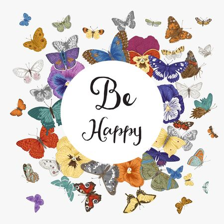 Butterflies and violets. Card. Vector vintage classic illustration. Be happy. Colorful