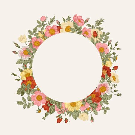 Round frame with wild roses. Vector vintage floral illustration.