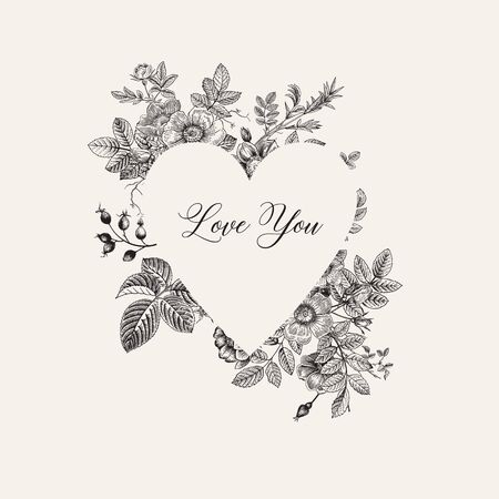Frame with wild roses. In the shape of a heart. Love you. Vector vintage floral illustration. Black and white