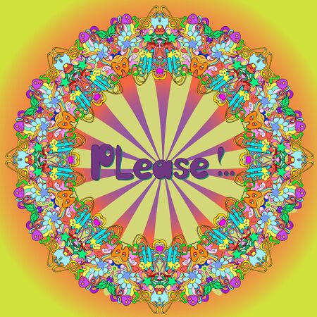 Flat style illustration with letters Please and mandala  on a colorful background. Bright romantic backgrounds.