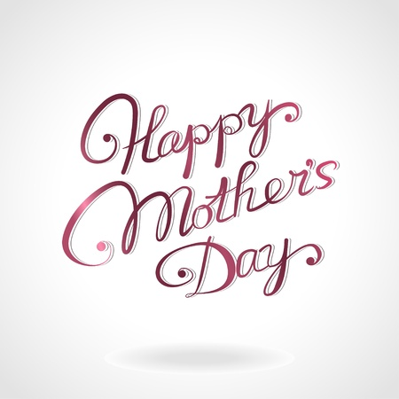 Mothers day:  Happy mother s day  hand-drawn lettering Illustration