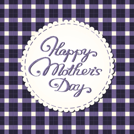 mother s day: Happy mother s day card  Stylized fabric label with embroidered letters  Eps10 vector illustration  Illustration