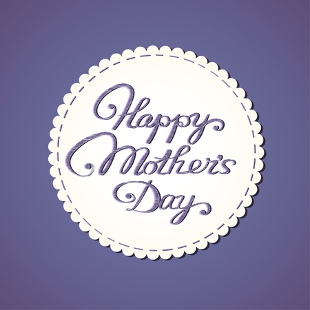 mother s day: Happy mother s day card  Stylized fabric label with embroidered letters