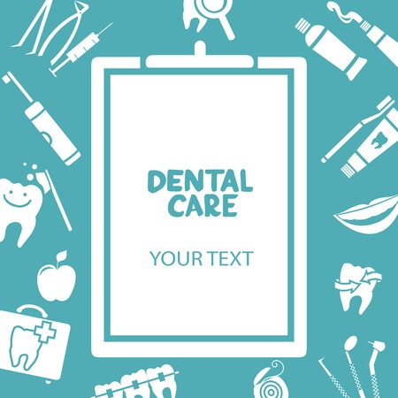 tooth paste: Medical clipboard with dental care text. Dental care design concept. Dental floss, teeth, mouth, tooth paste etc.