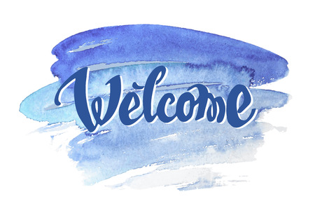Welcome hand drawn lettering for your design. Watercolor background