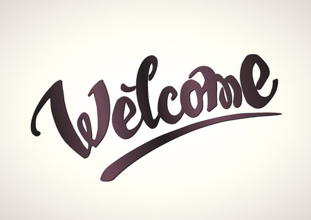 welcome sign: Welcome hand drawn lettering.