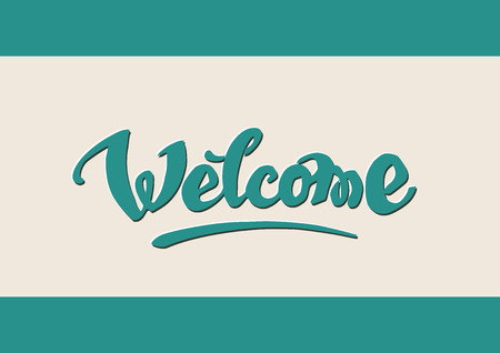 written text: Welcome hand drawn lettering for your design. Retro style Illustration