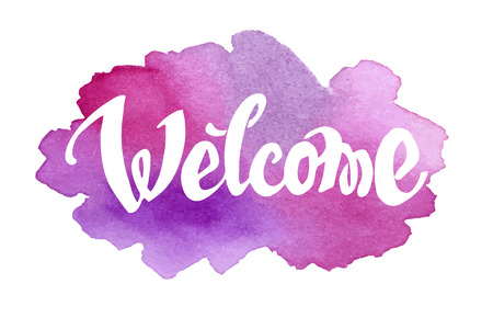Welcome hand drawn lettering against watercolor background.  Ilustracja