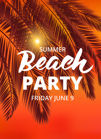summer beach: Beach party poster template with typographic elements. Summer background with palm leaves and lettering.  vector illustration.