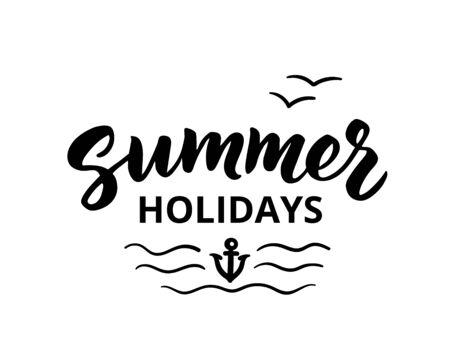 summer holidays: Summer holidays hand drawn brush lettering. Summer holidays typographic design elements, vector illustration. Summer holidays poster.