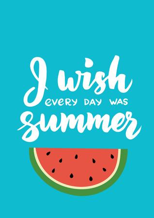 手で夏のカードには、レタリング ブラシが描画されます。毎日が夏本文思います。カリグラフィのデザイン要素を持つ夏スイカ背景。夏のポスター