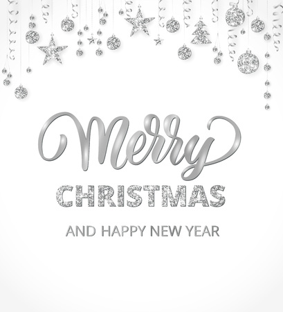 Merry Christmas card. Hand written lettering on white. Holiday background with sparkling typography. Silver glitter border with hanging balls and ribbons. Great for banners, party posters.