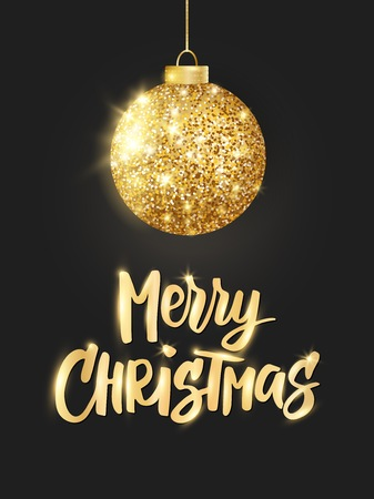 Holiday background. Hanging Christmas golden ball on black. Sparkling metal glitter bauble. Merry Christmas hand drawn text