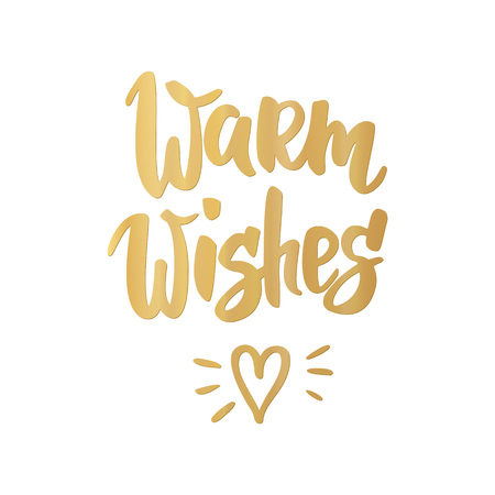 Warm Wishes Card. Hand Drawn Lettering. Golden Greeting Quote ...
