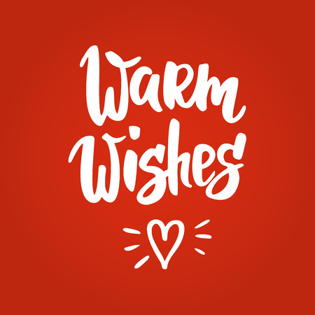 Warm wishes Christmas card. Hand drawn lettering. For Christmas and New Year banners, posters, gift tags and labels.