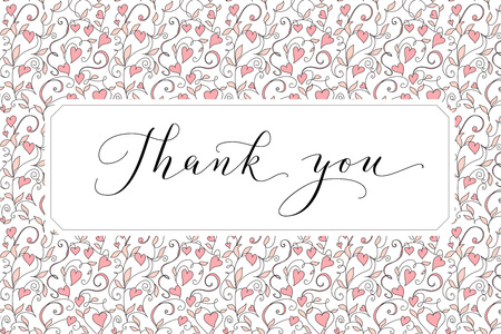 Thank you card with hand written custom calligraphy and hearts background. Great for greeting cards, wedding invitations.