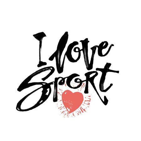 Amo el deporte. letras de tinta dibujado a mano la motivación del cartel. El diseño artístico moderno pincel de caligrafía para a, tarjetas de felicitación, invitaciones, carteles, pancartas, t-pantalones cortos, saludos ilustraciones de temporada.