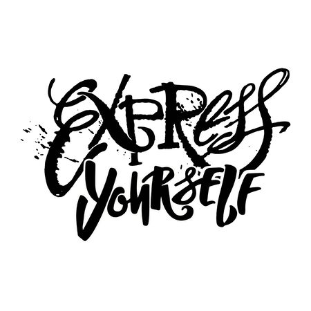 Express yourself.Believe and do, create art motivator.Hand lettering vector illustration poster. Artistic design,beautiful modern expressive calligraphy.