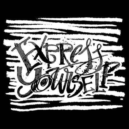 Express yourself concept hand lettering motivation poster. Artistic modern ink lettering design for a , greeting cards, invitations, posters, banners, t-shirts.