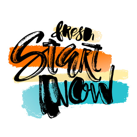 Fresh start now concept hand lettering motivation poster. Artistic modern brush calligraphy design for a , greeting cards, invitations, posters, banners, t-shirts. Vector Illustration