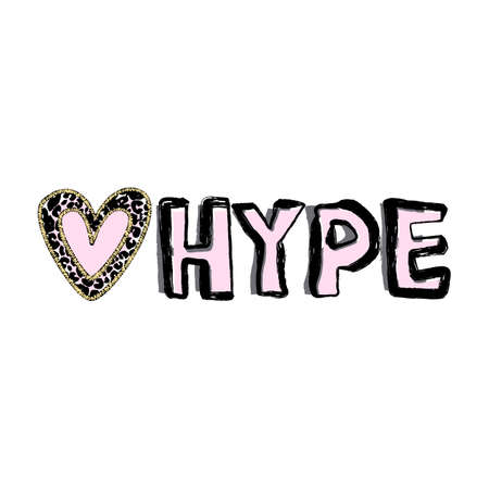 Hype lover badge.Cheap sensation emblem.Vector lettering in treny grunge style.