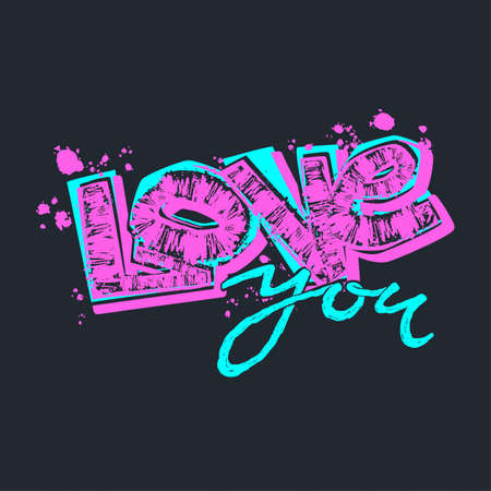 Love you postcard, hand craft expressive ink typography slogan.Hipster funky painted style texture,poster with different doodle letters for textiles or t-shirt print design sample for Valentine's day.