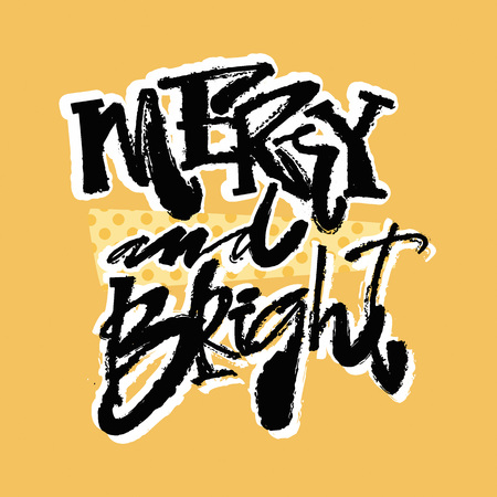 Merry and Bright. Hand lettering calligraphic Christmas print.Funky style texture, poster with different doodles for textile,wrapping, decoration, greeting card, poster, textiles or t-shirt