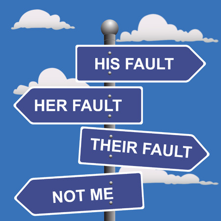 fault: Arrow, signs, not, my, fault, shifting, blame