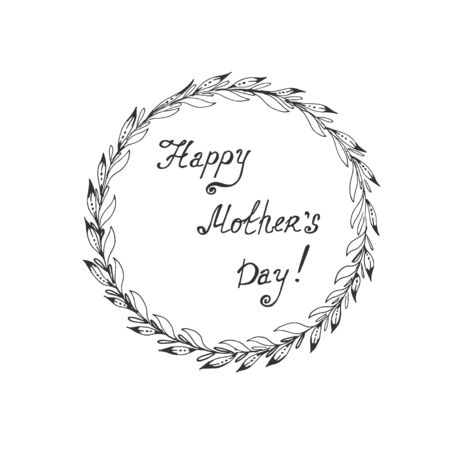 Wreath with happy mothers day text, hand drawn vector illustration