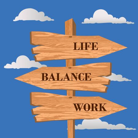 Life, balance, work street sign, choice concept, vector illustration