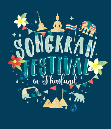 Songkran Festival in Thailand of April, hand drawn lettering, pagoda sand, elephant splashing water, flowers tropical. Vector illustration.