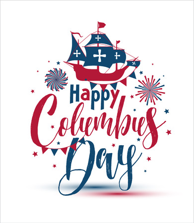 Happy Columbus Day. The trend calligraphy. Vector illustration on white background,great holiday gift card. Stock Vector - 108073592