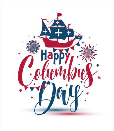 Joyeux jour de Columbus. La calligraphie tendance. Illustration vectorielle sur fond blanc, grande carte-cadeau de vacances.