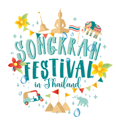 Songkran Festival in Thailand of April, hand drawn lettering, pagoda sand, Elephant splashing water, flowers tropical.
