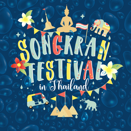 Songkran Festival in Thailand of April, hand drawn lettering, pagoda sand, Elephant splashing water, flowers tropical. Illustration