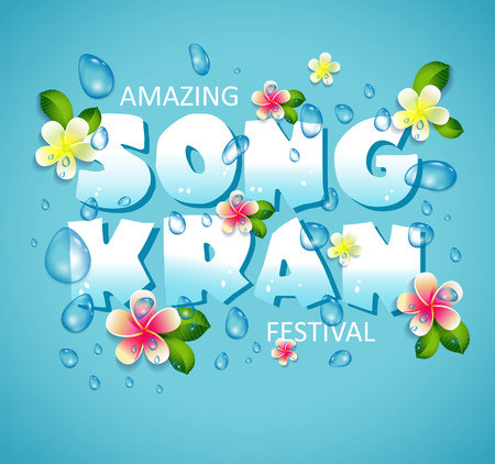 Songkran Festival in Thailand of April, hand drawn lettering, flowers tropical.