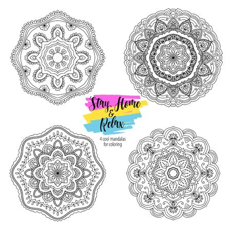 Stay Home and relax with mandala round floral ornament. Decorative design element. Black and white outline vector illustration for coloring book, print on T-shirt and other items.