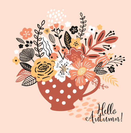 Lovely autumn card with a cup, flowers, lwavwes and with the inscription Hello autumn. Perfect for greeting cards, postcards, t-shirt design and other yours design in trend colors.