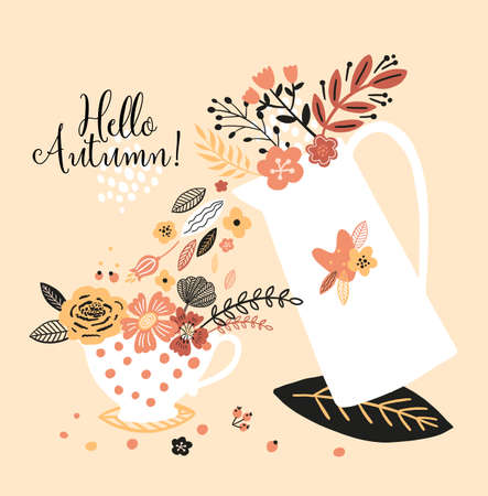 Lovely autumn card with a kettle, cup, flowers, leaves and with the inscription Hello autumn. Perfect for greeting cards, postcards, t-shirt design and other yours design in trend colors.