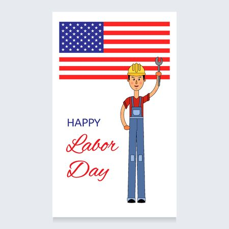 Labor Day Vector Design. A man in a working overall and a helmet on his head. Holds a screwdriver in the hands of the US flag. Usable for design, invitation, banner, poster