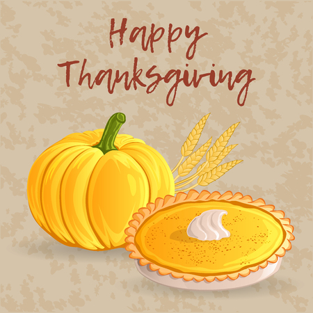 Thanksgiving day greeting card, banner or background with pumpkin, traditional pie and wheat ears. Hand drawn style. Vector illustration for your design. Illustration