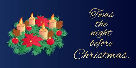 Christmas Eve greeting card or horizontal banner with the text of an old poem. Traditional evergreen wreath with four candles and flowers poinsettia on a dark blue background. Vector