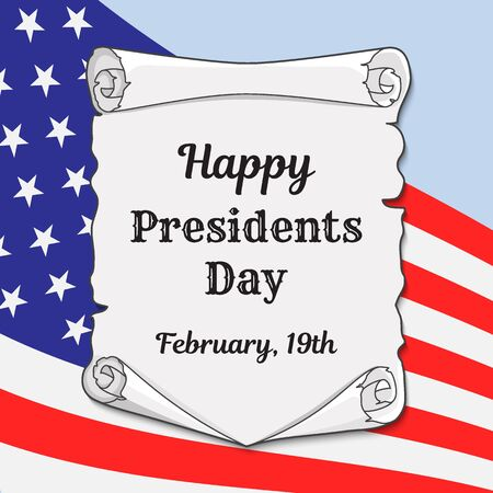 Presidents Day in the US greeting card or banner. Ancient scroll with a congratulatory inscription on the background of the flag. Vector illustration. 矢量图像