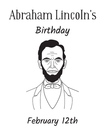 Birthday of the 16th US President Abraham Lincoln theme. Line art style portrait isolated on a white background. Hand drawing. Vector illustration
